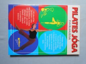 náhled knihy - Pilates jóga : kombinace umocňuje výsledek