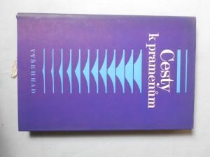 náhled knihy - Cesty k pramenům : biblická archeologie a literární kritika : [sborník