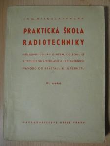 náhled knihy - Praktická škola radiotechniky = [Praktische Schule der Radiotechnik : Přístupný výklad o všem, co souvisí s technikou rozhlasu a deset stavebních návodů od krystalky k superhetu]