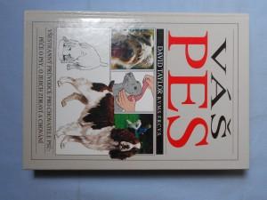náhled knihy - Váš pes : Všestranný průvodce pro chovatele psů: péče o psy, o jejich zdraví a chování