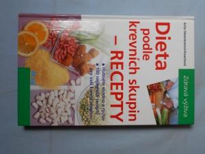 náhled knihy - Dieta podle krevních skupin - recepty : hubněte snadno a rychle. 100 nejlepších receptů pro vaši krevní skupinu