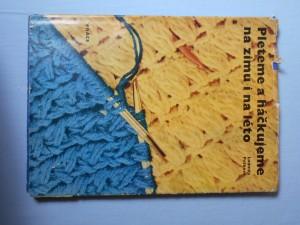 náhled knihy - Pleteme a háčkujeme na zimu i na léto : 210 vzorů, 316 vyobrazení
