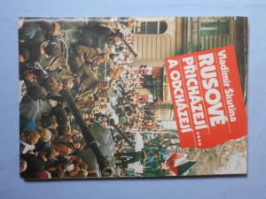 náhled knihy - Rusové přicházejí-- a odcházejí