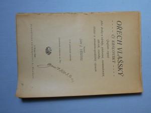 náhled knihy - Ořech vlašský či královský (Juglans regia), jeho druhy a odrůdy, pěst., rozmnož., sklizeň, choroby, škůdci a národohosp. význam