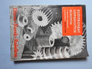 náhled knihy - Zužitkování odpadových surovin v průmyslu, řemeslech a zemědělství. Dřevo - Korek - Rašelina