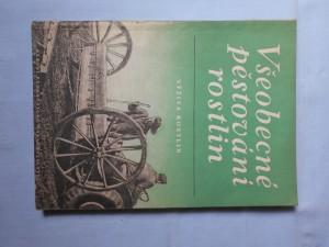 náhled knihy - Všeobecné pěstování rostlin : výživa rostlin : učeb. text pro zeměd. techn. školy