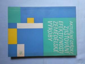 náhled knihy - Aktuální otázky zjišťování efektivnosti zemědělské výroby