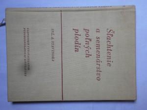 náhled knihy - Šľachtenie a semenárstvo poľných plodín : Učebný text pre poľnohospodárske technické školy