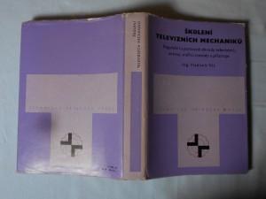náhled knihy - Školení televizních mechaniků : Regulační a pomocné obvody televizorů, antény, měřicí metody a přístroje