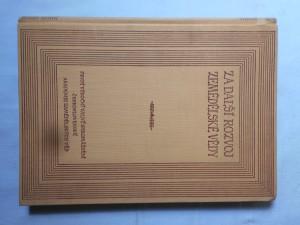 náhled knihy - Za další rozvoj zemědělské vědy : 1. výroční valné shromáždění Československé akademie zemědělských věd : [sborník]