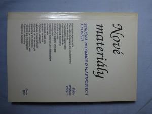 náhled knihy - Nové materiály : Stručná informace o vlastnostech a použití