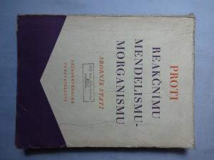náhled knihy - Proti reakčnímu mendelismu-morganismu : sborník statí Ak. věd SSSR