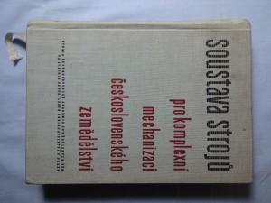 náhled knihy - Soustava strojů pro komplexní machanizaci československého zemědělství