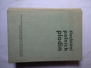 náhled knihy - Šlechtění polních plodin : Vysokošk. učebnice pro agronomické fak. vys. škol zeměd. 2. díl, Část speciální