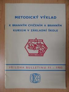 náhled knihy - Metodický výklad k branným cvičením a branným kursům v základní škole (příloha bulletinu 11 -1985)