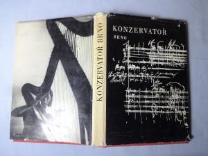 náhled knihy - Konzervatoř Brno : Sborník k 50. výročí trvání první moravské odborné umělecké školy