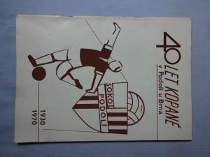 náhled knihy - 40 let kopané v Podolí u Brna 1930 - 1970
