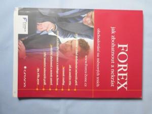 náhled knihy - FOREX - jak zbohatnout a nekrást : obchodování na měnových trzích Obchodování na měnových trzích FOREX
