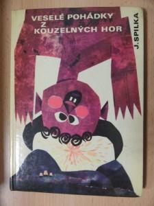 náhled knihy - Veselé pohádky z kouzelných hor : [uzlík zkazek ze Zakarpatské Ukrajiny]