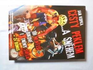 náhled knihy - Cesty peklem --a sněhem : tři největší bikové extrémy světa + 2x bonus