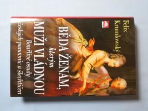 náhled knihy - Běda ženám, kterým muži vládnou : bouřlivé osudy českých panovnic a šlechtičen