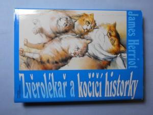 náhled knihy - Zvěrolékař a kočičí historky : výběr z díla