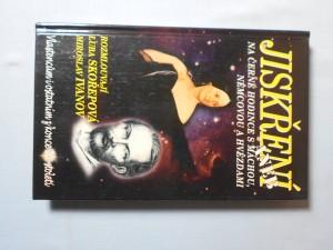 náhled knihy - Jiskření, aneb, Na černé hodince s Máchou, Němcovou a hvězdami