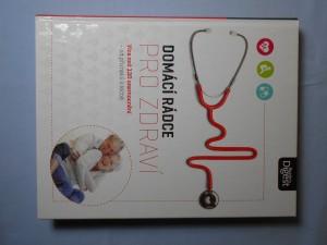 náhled knihy - Domácí rádce pro zdraví : od příznaků k léčbě: co byste měli vědět a co můžete udělat sami