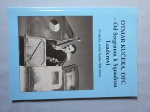 náhled knihy - Otmar Kučera, DFC : Od Sergeanta k Squadron Leaderovi