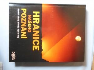 náhled knihy - Hranice našeho poznání : největší záhady přírody, dějin a vědy