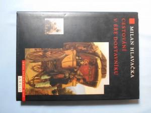 náhled knihy - Cestování v éře dostavníku : všední den na středoevropských cestách