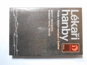 náhled knihy - Lékaři hanby : pravda o lidských morčatech v Osvětimi