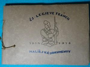 náhled knihy - Československé Legie ve Francii, Malířské dokumenty 1914 -1918,  99 Obrázků