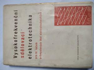 náhled knihy - Vysokofrekvenční sdělovací elektrotechnika : Učeb. text pro 4. roč. prům. škol sdělovací elektrotechn.