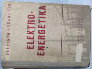náhled knihy - Elektroenergetika : Určeno pro pracovníky v energetickém hospodářství prům. záv.