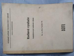 náhled knihy - Radiové vysílače : Vysokofrekvenční zesilovače výkonu : Určeno pro posl. elektrotechn. fak.