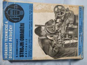 náhled knihy - Strojní obrábění: nástroje: pojednání o práci, výrobě a konstrukci nástrojů... Svazek 2