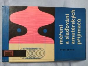 náhled knihy - Měření a slaďování amatérských přijímačů