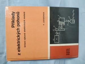 náhled knihy - Příklady z elektrických pohonů : určení výkonů elektrických motorů pro 4. roč. stř. prům. škol elektrotechn.