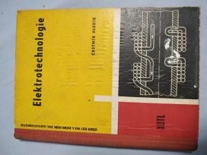 náhled knihy - Elektrotechnologie pro 4. ročník průmyslových škol elektrotechnických : učeb. text - obor sdělovací elektrotechnika