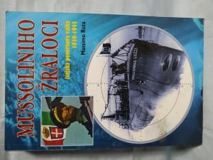 náhled knihy - Mussoliniho žraloci : italská ponorková válka 1939-1945