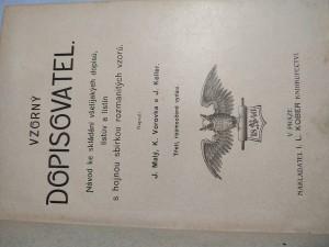 náhled knihy - Vzorný dopisovatel : návod ke skládání všelikých listův a listin s hojnou sbírkou rozmanitých vzorů