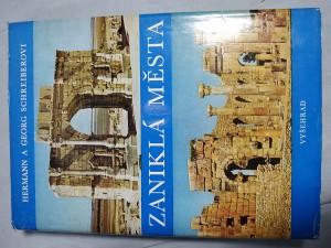 náhled knihy - Zaniklá města : (kniha o slávě a zkáze)