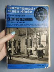 náhled knihy - Elektrotechnika v teorii a praxi : Úplný přehled dnešního stavu všech odvětví elektrotechniky: teorie, základní pojmy, výroba a využití elektřiny od motoru, topení až po radio, zvukový film a televisi