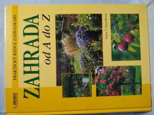 náhled knihy - Zahrada od A do Z : [praktický rádce zahrádkáře]