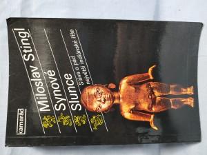 náhled knihy - Synové Slunce : sláva a pád největší indiánské říše