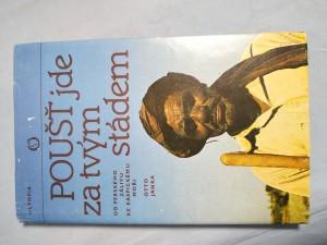 náhled knihy - Poušť jde za tvým stádem : od Perského zálivu ke Kaspickému moři : 3. přírodověd. expedice Nár. muzea do Iránu, březen-červenec 1977