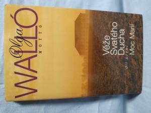 náhled knihy - Věže Svatého Ducha. Díl první, Moc Marií