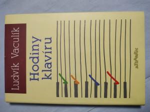 náhled knihy - Hodiny klavíru : (komponovaný deník 2004-2005)