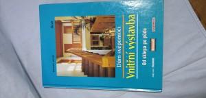 náhled knihy - Dům svépomocí : vnitřní výstavba : od sklepa po půdu